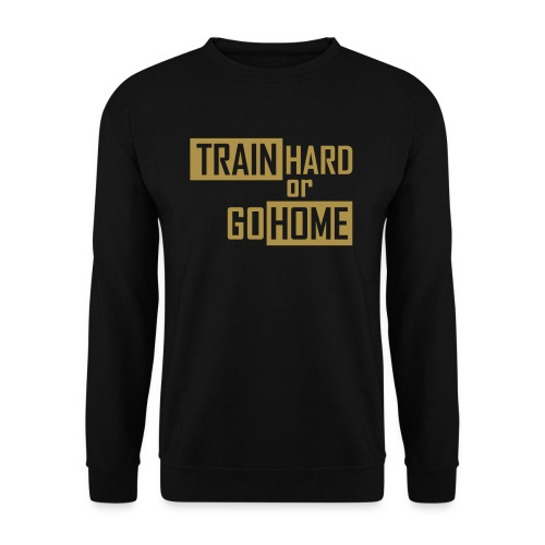 TRAIN HARD OR GO HOME by Sofian - Mannen sweater