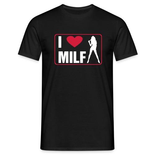 I Love Milf - Maglietta da uomo