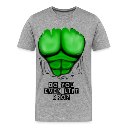 Do you even lift bro T-shirt - Men's Premium T-Shirt