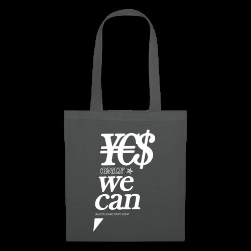 ¥€$ only WE CAN Bag - Borsa di stoffa