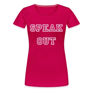 SPEAK OUT! Domestic Abuse Awarness T Shirts - Women's Premium T-Shirt
