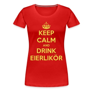 Damen Keep Calm and Drink Eierlikör Shirt Red - Frauen Premium T-Shirt