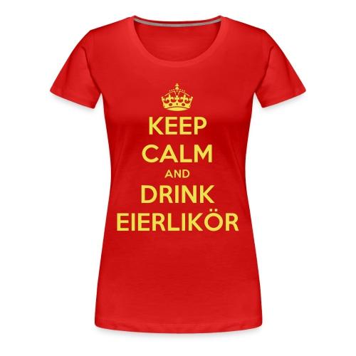 Damen Keep Calm and Drink Eierlikör Shirt Red - Frauen Premium T-Shirt