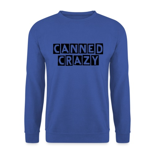 CannedCrazy Sweatshirt. - Men's Sweatshirt