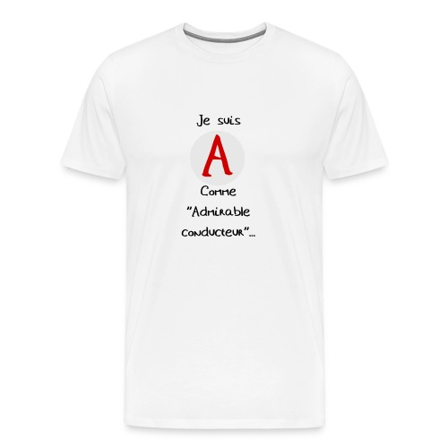 A comme ''apprenti conducteur'' - T-shirt Premium Homme