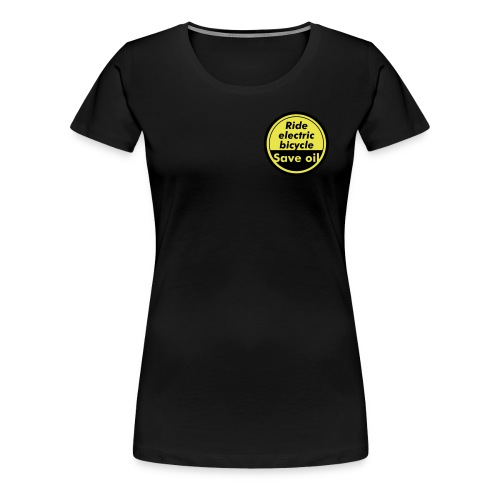 Ride electric bicycle - Save oil - 1   © by TOSKIO-VTMS - Frauen Premium T-Shirt