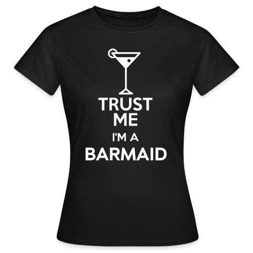 BARMAID - Girly-Shirt - Frauen T-Shirt