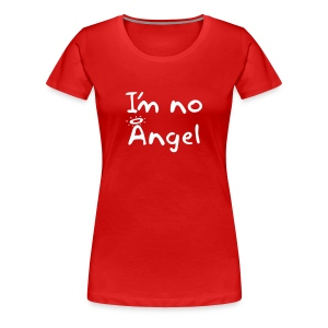 Women's No Angel shirt (white text) - Women's Premium T-Shirt