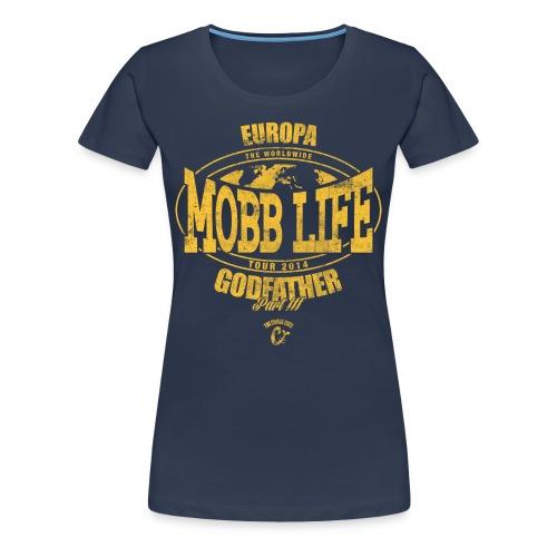 Mobb Life #Europa [women] - T-shirt Premium Femme