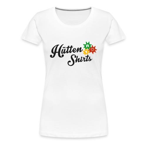 Hüttenshirts Woman Shirt kurzarm - Frauen Premium T-Shirt