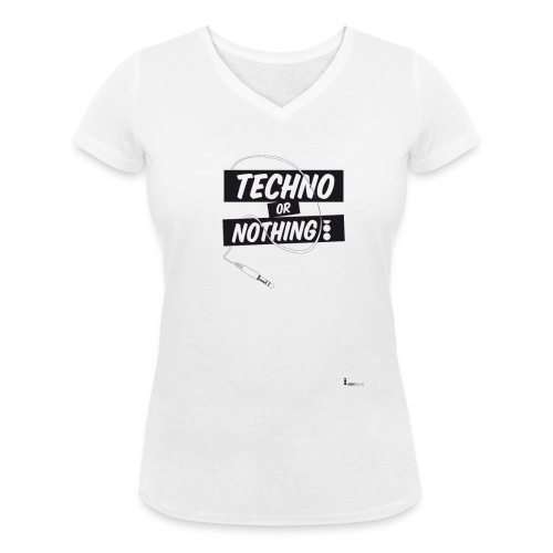 Techno or nothing - T-shirt ecologica da donna con scollo a V di Stanley & Stella