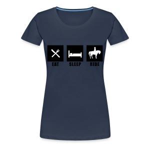 Eat, Sleep, Ride - Women's Premium T-Shirt