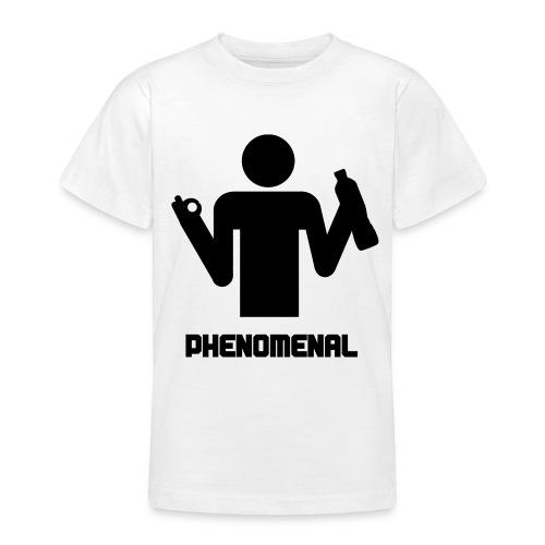 PHENOMENAL Teenage T-Shirt - Teenage T-shirt