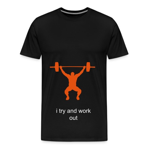 i try and work out t shirt ( men's ) - Men's Premium T-Shirt