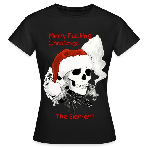Merry Fucking Christmas - Women's T-Shirt