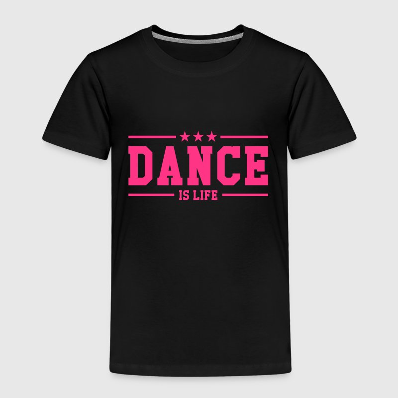 Dance is life Tee shirts - T-shirt Premium Enfant
