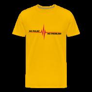 T-Shirts ~ Männer Premium T-Shirt ~ No Pulse? - No Problem!