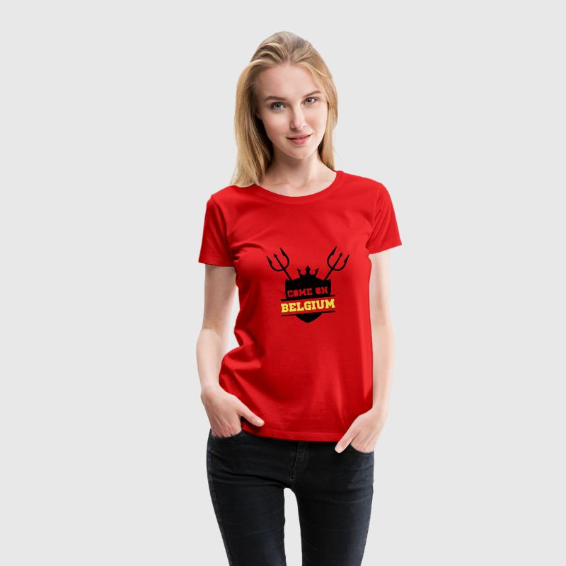Come on Belgium Tee shirts - T-shirt Premium Femme