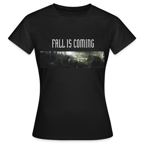 Fall is coming - T-shirt Femme