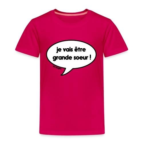 Je vais être grande soeur ! - T-shirt Premium Enfant