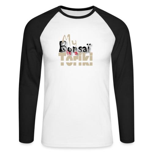 T-Shirt Homme Manche Longues My Bonsaï is a Toriki - T-shirt baseball manches longues Homme