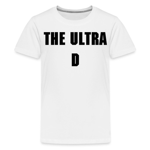 'Ultra D' Teen's Premium T-Shirt - Teenage Premium T-Shirt