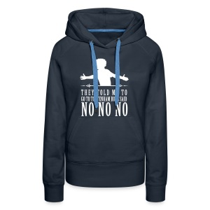 Willian No No No - Women's Premium Hoodie