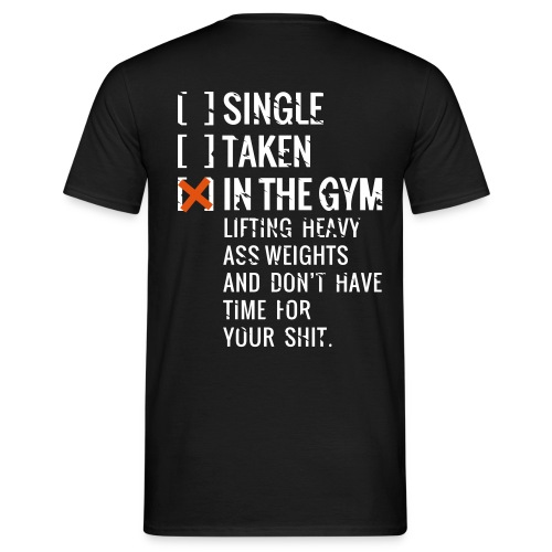 Shirt Standard - single - taken - in the gym - Männer T-Shirt