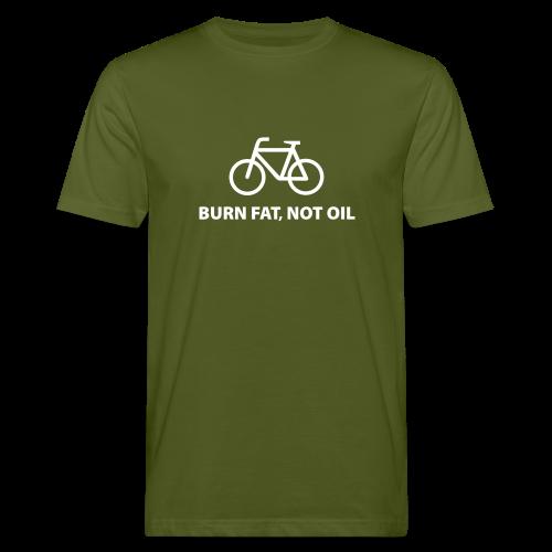 burn fat, not oil - Männer Bio-T-Shirt