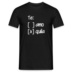 Te Amo Tequila - Männer T-Shirt