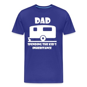 Dad - Spending the kid's inheritance - Men's Premium T-Shirt