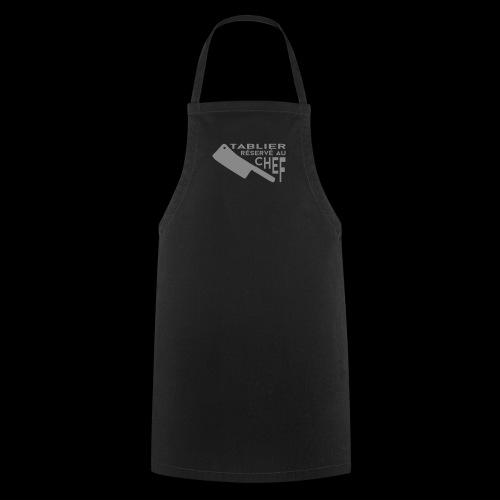 Réservé au Chef (argent) - Tablier de cuisine