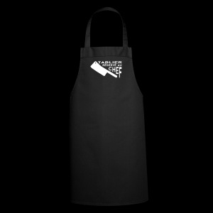 Réservé au Chef - Tablier de cuisine