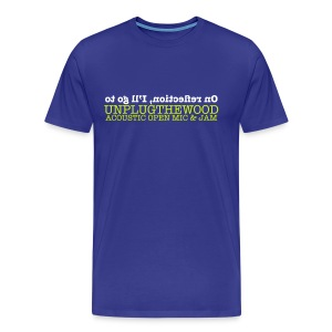 On Reflection UnplugTheWood T-shirt - Men's Premium T-Shirt