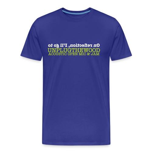 On Reflection UnplugTheWood T-shirt - Men's Premium T-Shirt