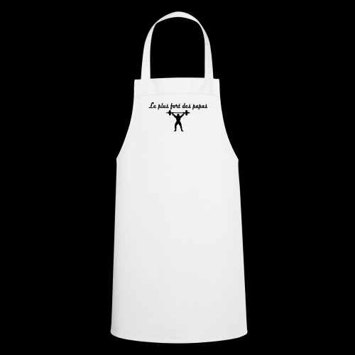 Le + fort des papas - Tablier de cuisine