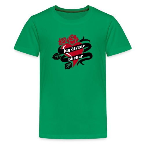 JAG ÄLSKAR BÖCKER! - Premium-T-shirt tonåring