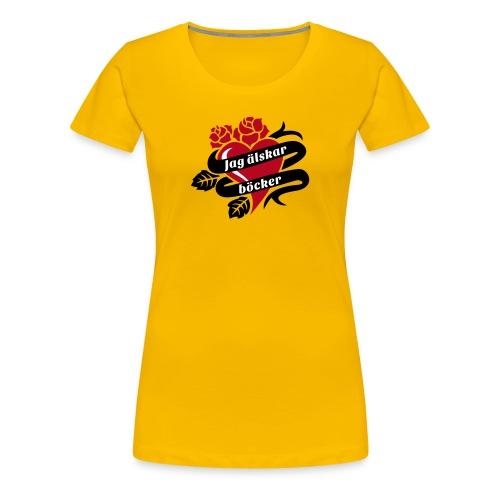 JAG ÄLSKAR BÖCKER! - Premium-T-shirt dam