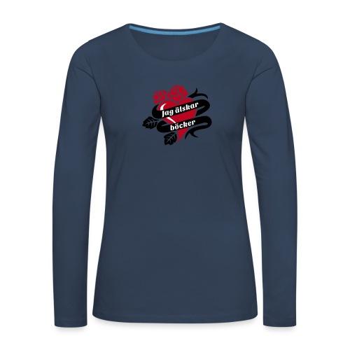 JAG ÄLSKAR BÖCKER! - Långärmad premium-T-shirt dam