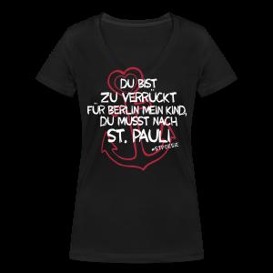 T-Shirt Zu verrückt für Berlin - Frauen Bio-T-Shirt mit V-Ausschnitt von Stanley & Stella