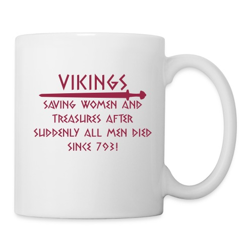 Vikings - saving women since 793 - Tasse