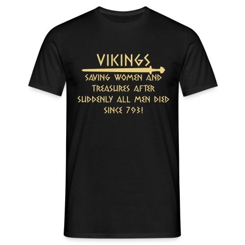 Vikings - saving women since 793 - Männer T-Shirt
