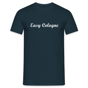 Easy Cologne  - Männer T-Shirt