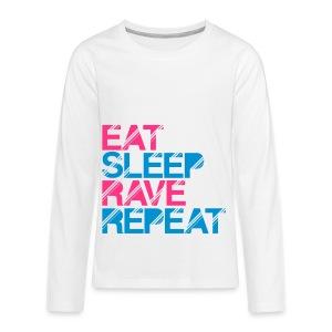Teens Premium Long Sleeve Eat Sleep Rave Repeat - Teenagers' Premium Longsleeve Shirt