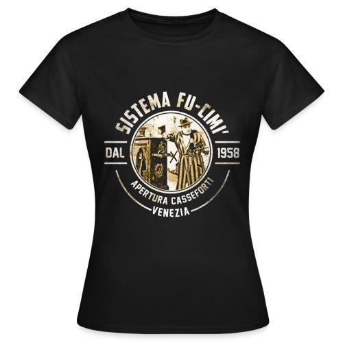 SISTEMA FUCIMI' ( Totò - I Soliti Ignoti) - Maglietta da donna