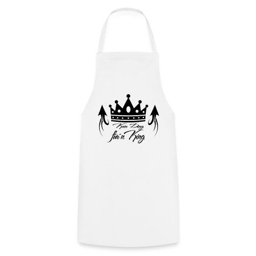 Kochschürze - Kein Ding für´n King - Kochschürze