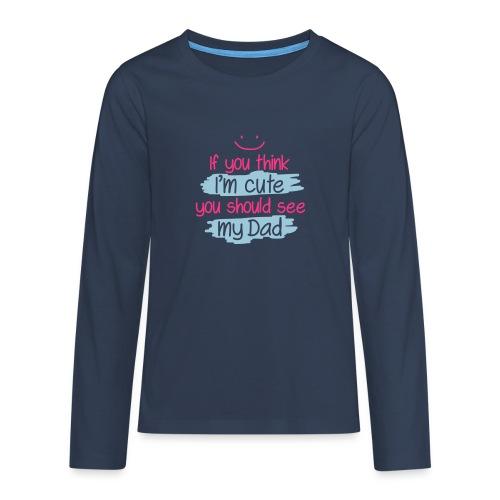 Långärmad premium T-shirt Tonåring med trycket: Tycker du att jag är söt... - Långärmad premium T-shirt tonåring