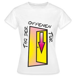 Tag der offenen Tür ;-) - Frauen T-Shirt