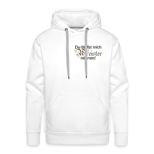 Meister-Nennung - Männer Premium Hoodie