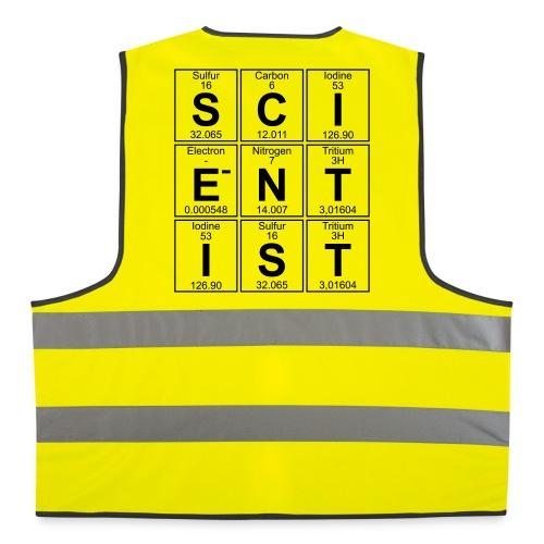 S-C-I-E-N-T-I-S-T (scientist) - Reflective Vest